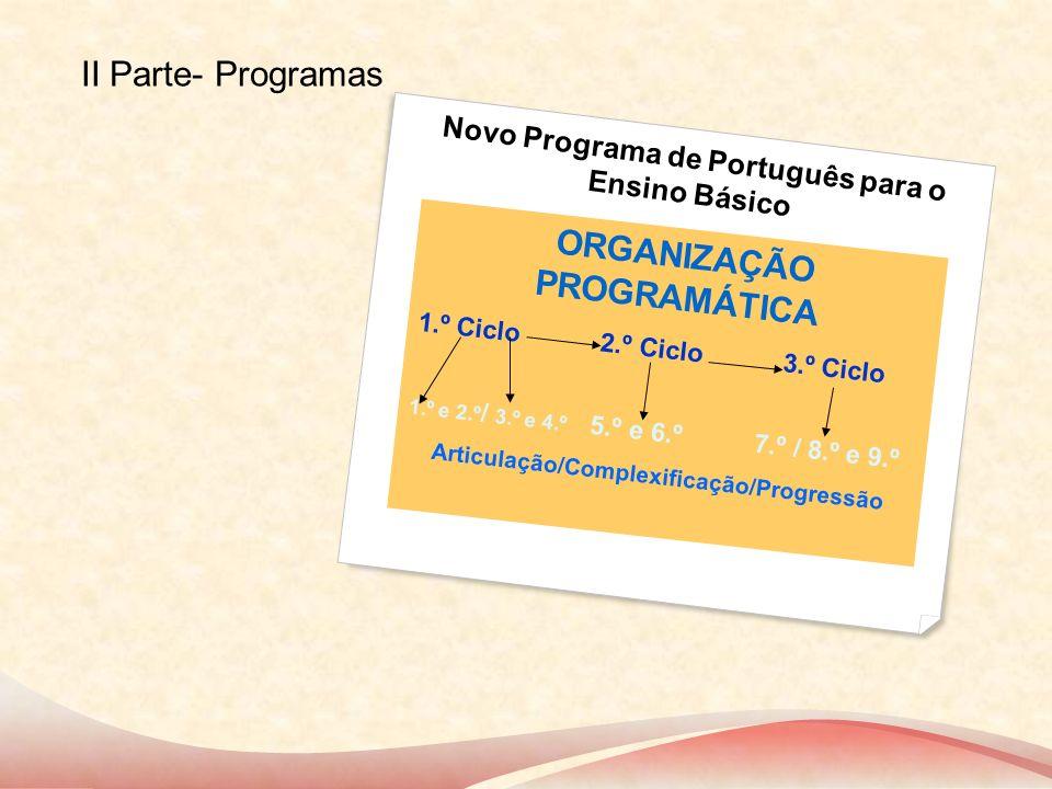 II Parte- Programas Novo Programa de Português para o Ensino Básico