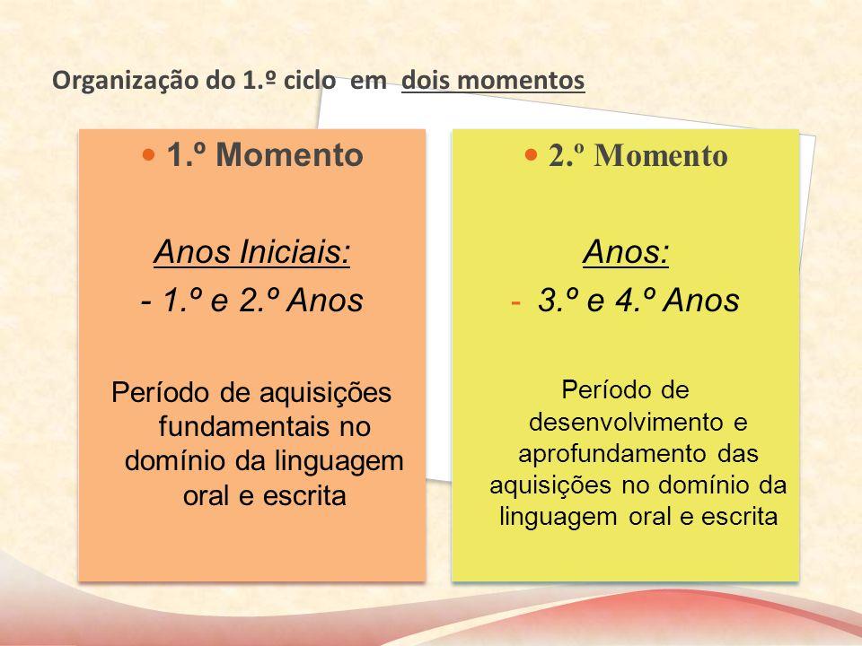 Organização do 1.º ciclo em dois momentos