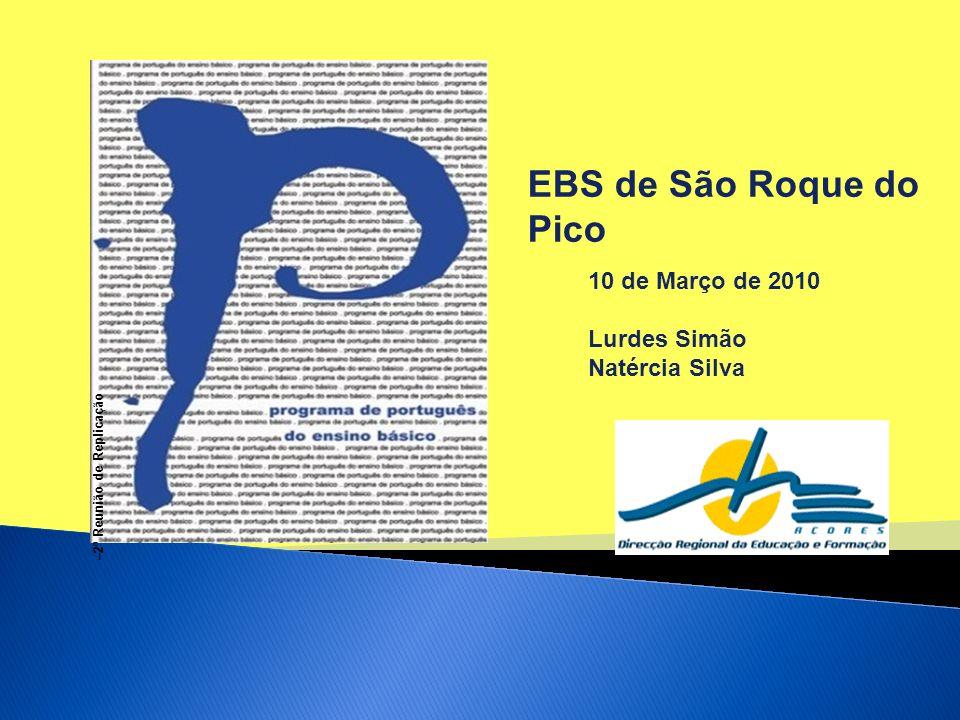 EBS de São Roque do Pico 10 de Março de 2010 Lurdes Simão