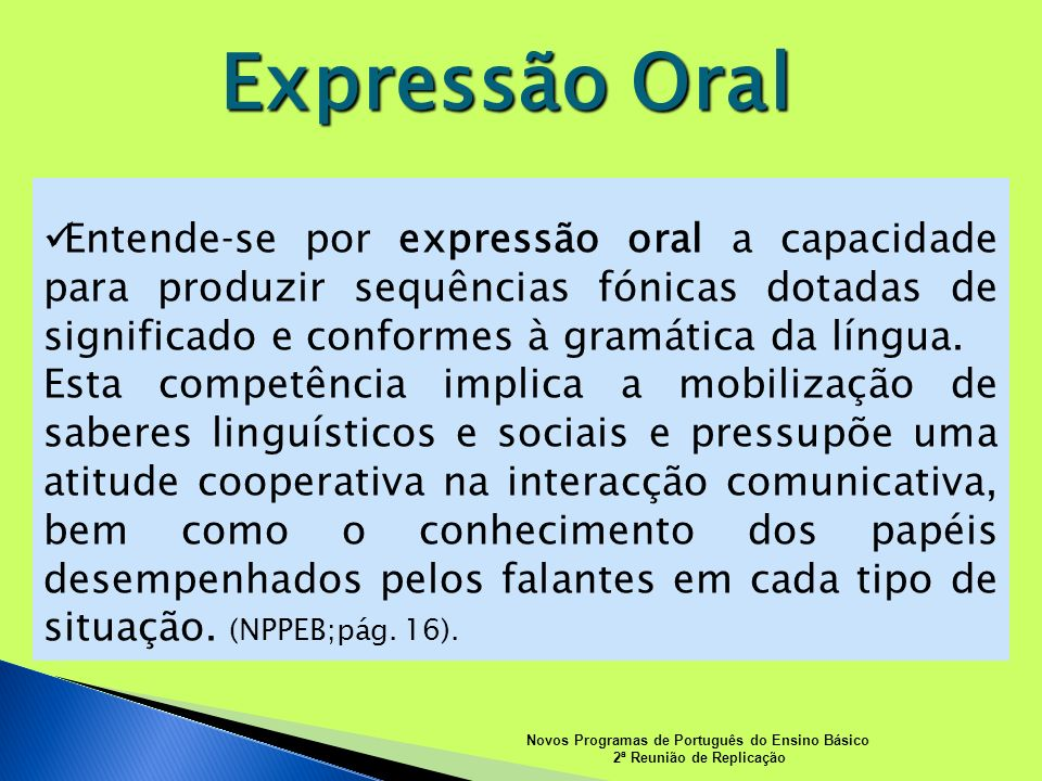 Novos Programas de Português do Ensino Básico 2ª Reunião de Replicação