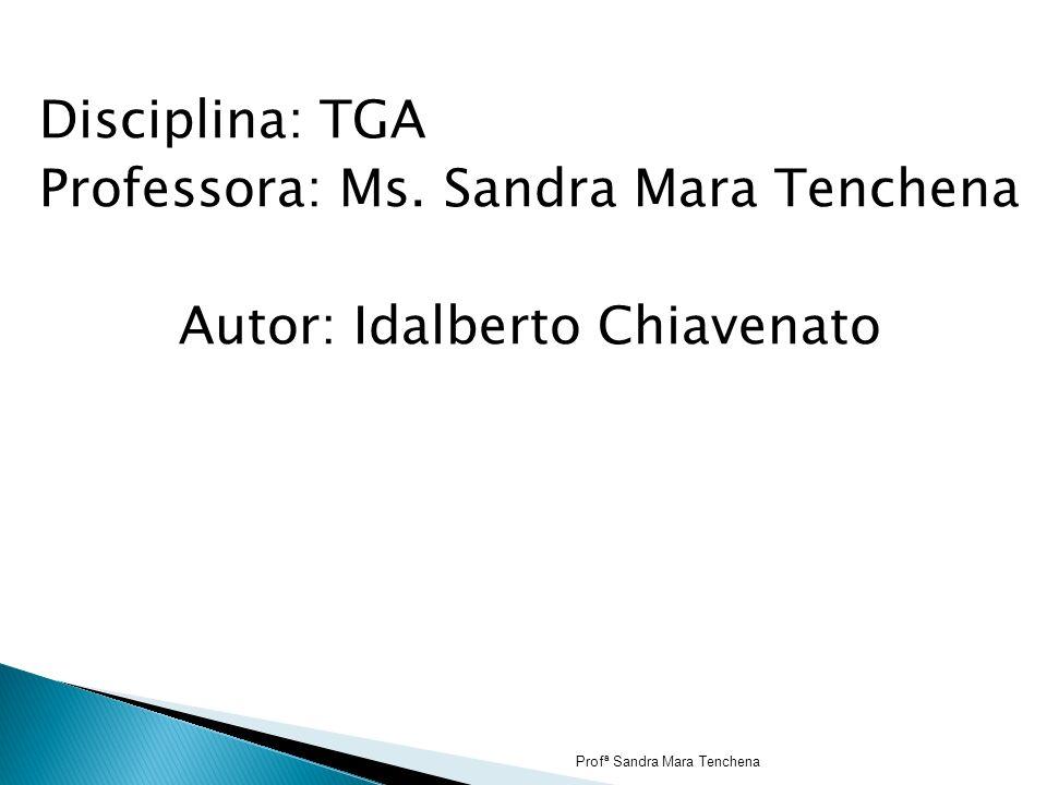 Disciplina: TGA Professora: Ms