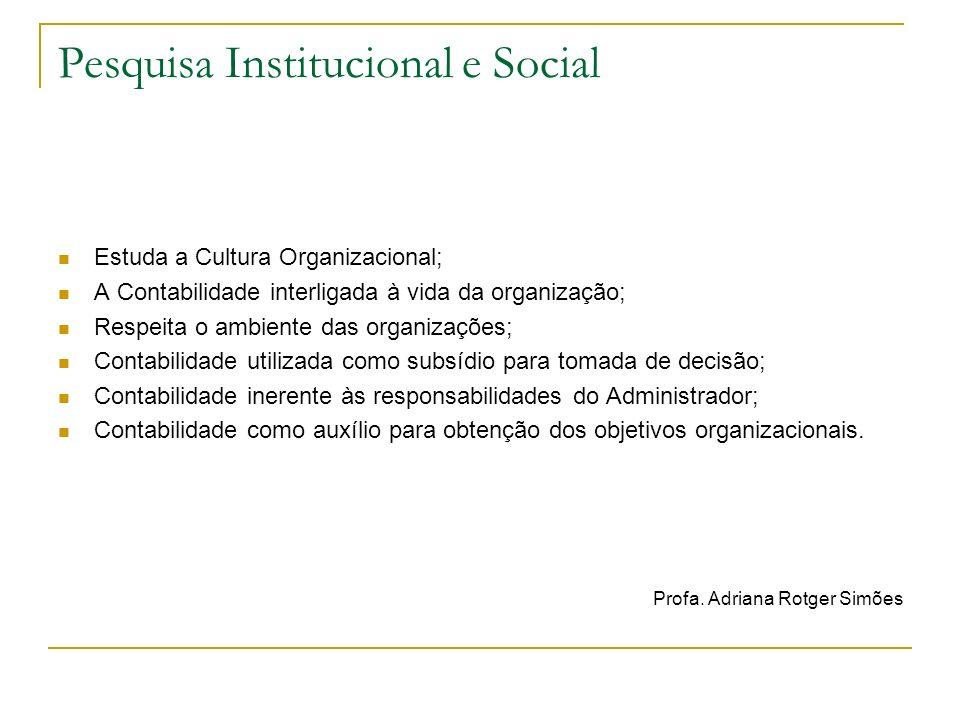 Pesquisa Institucional e Social