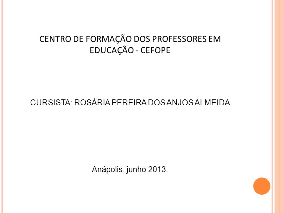CENTRO DE FORMAÇÃO DOS PROFESSORES EM EDUCAÇÃO - CEFOPE
