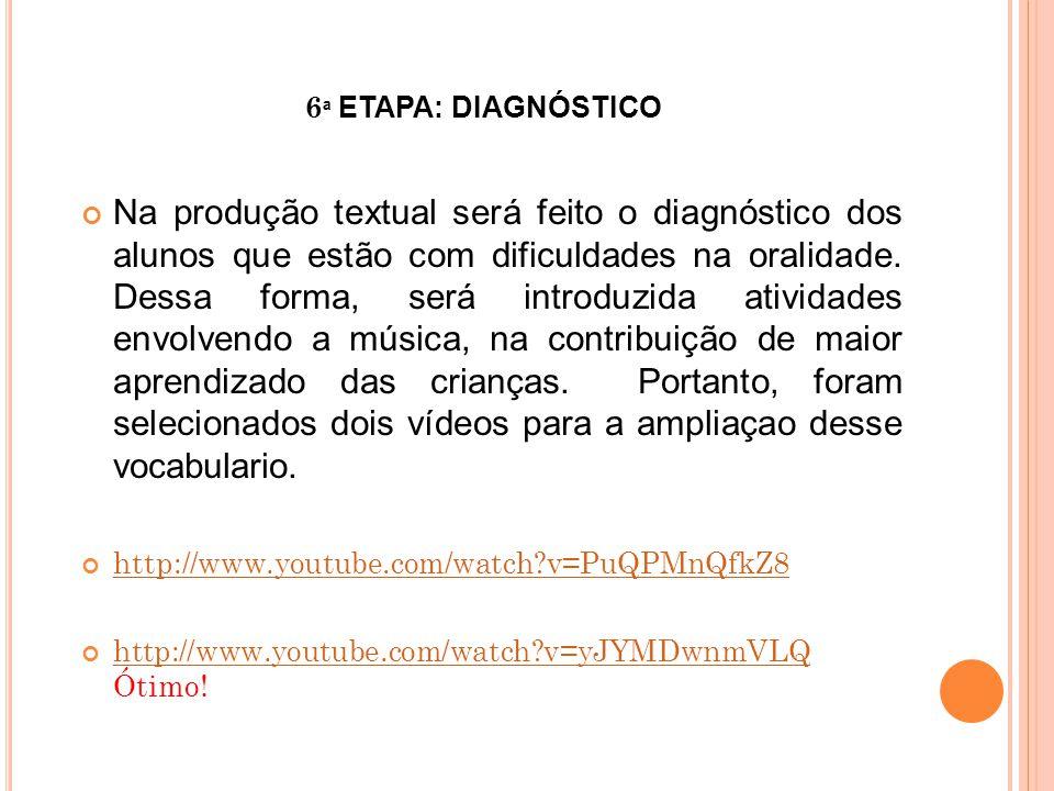 6ª ETAPA: DIAGNÓSTICO