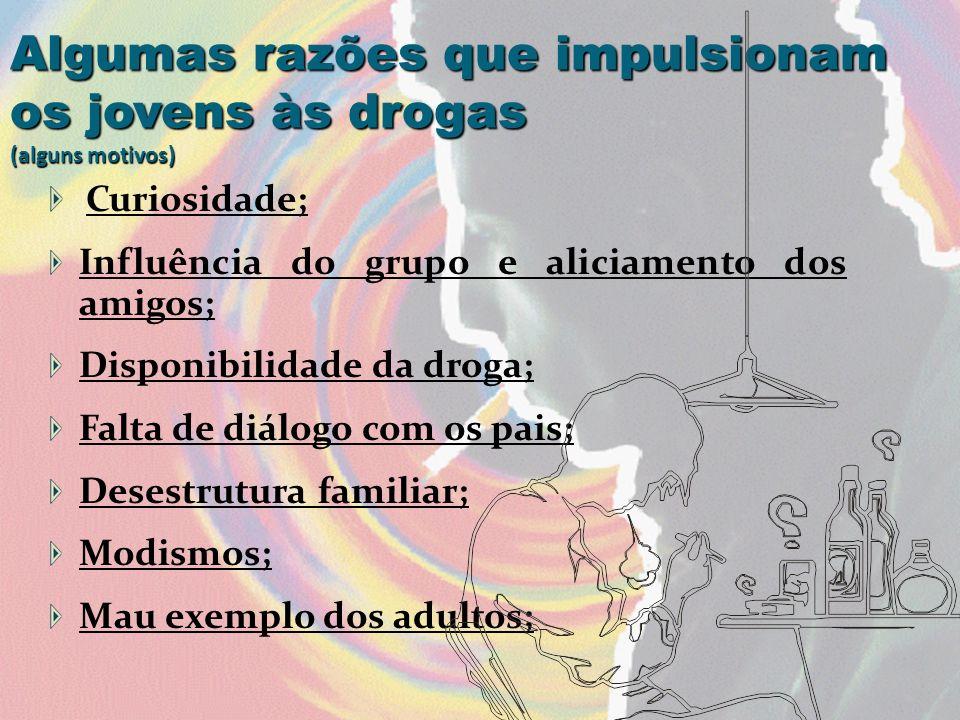 Algumas razões que impulsionam os jovens às drogas (alguns motivos)