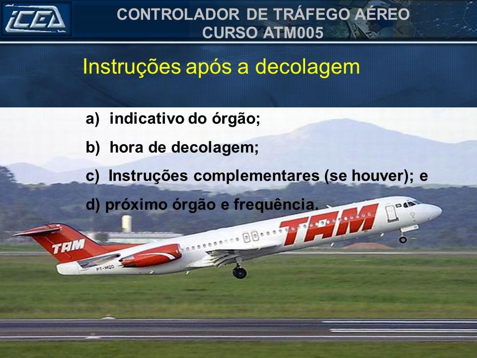 Instruções após a decolagem