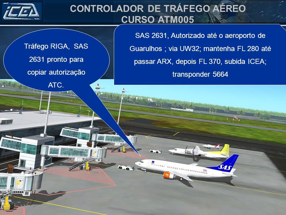 Tráfego RIGA, SAS 2631 pronto para copiar autorização ATC.