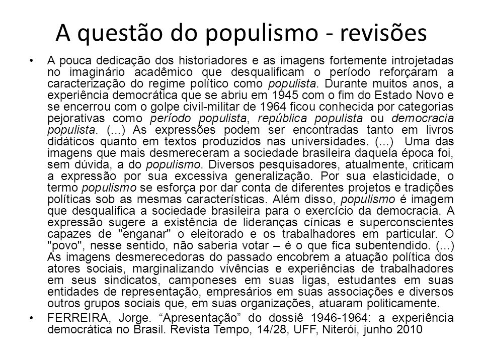 A questão do populismo - revisões