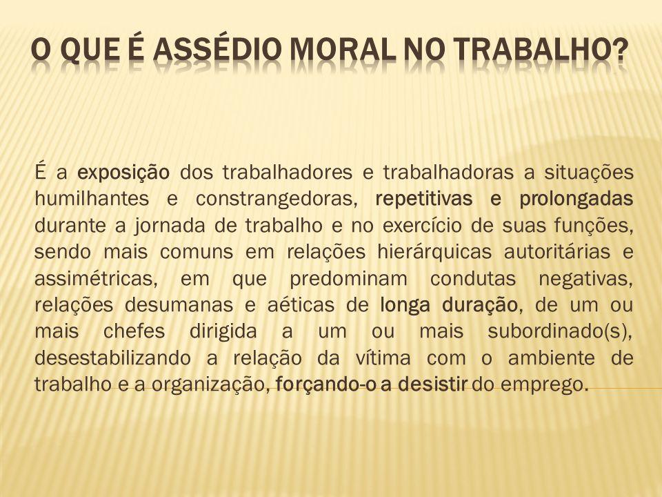 o que é assédio moral no trabalho