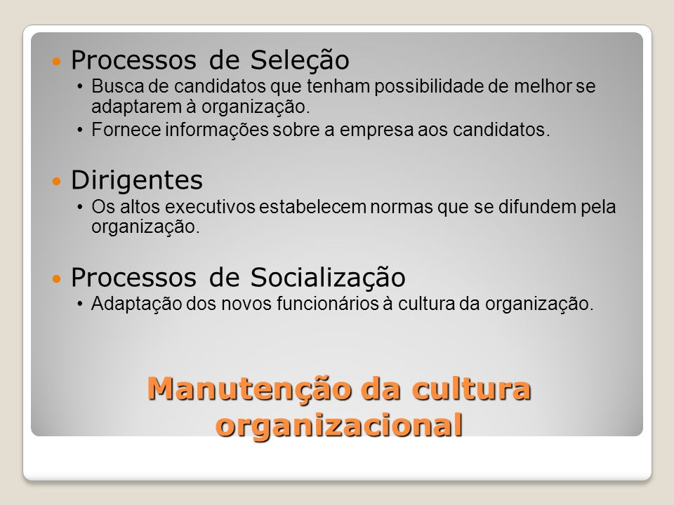 Manutenção da cultura organizacional