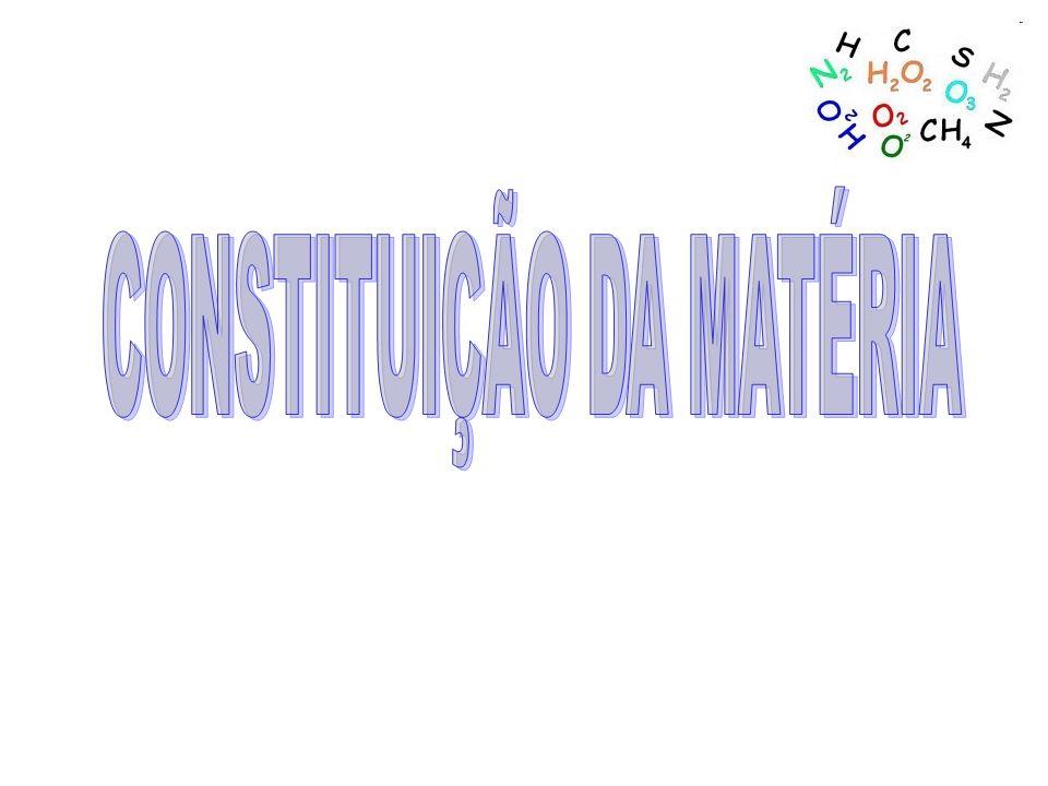 CONSTITUIÇÃO DA MATÉRIA