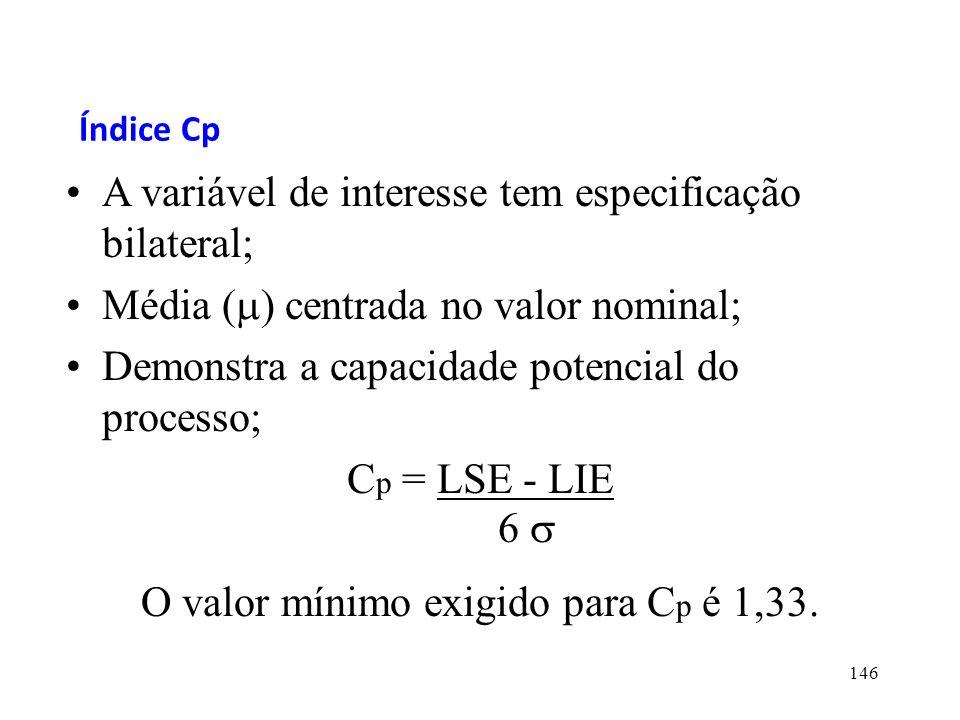 O valor mínimo exigido para Cp é 1,33.