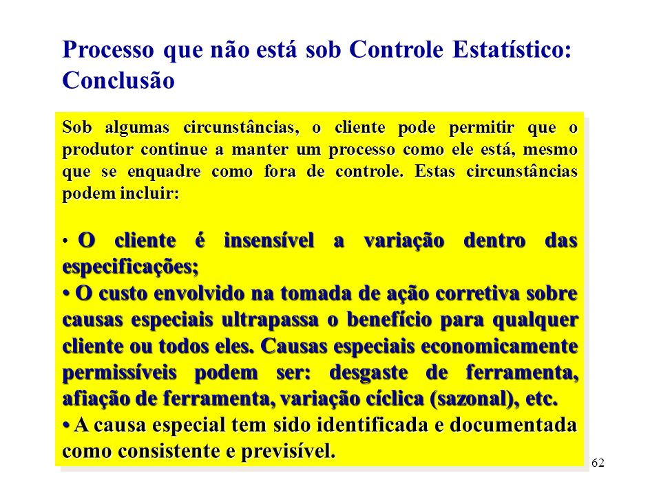 Processo que não está sob Controle Estatístico: Conclusão