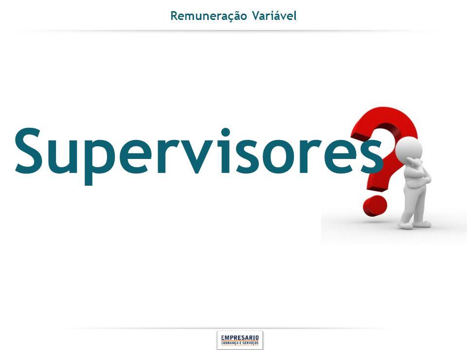 Supervisores Remuneração Variável INSTRUÇÕES PÁGINA DE CONTEÚDO