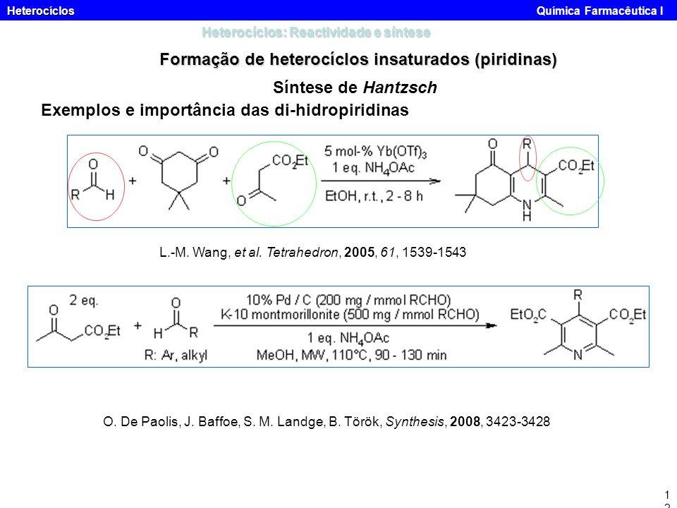 Formação de heterocíclos insaturados (piridinas)