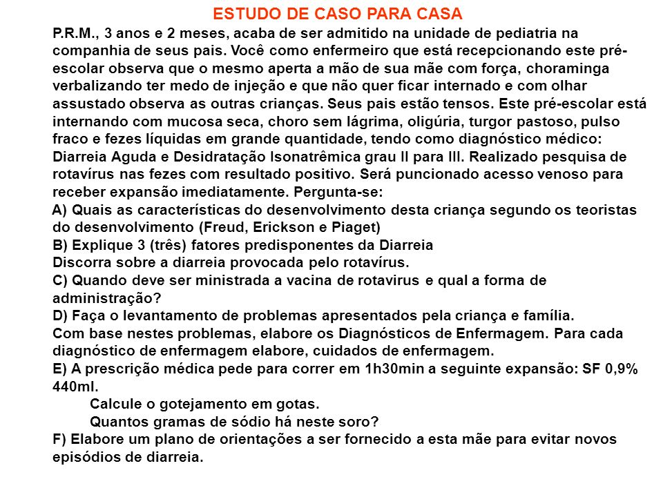 ESTUDO DE CASO PARA CASA