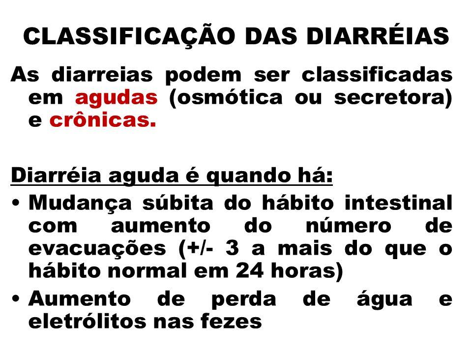CLASSIFICAÇÃO DAS DIARRÉIAS