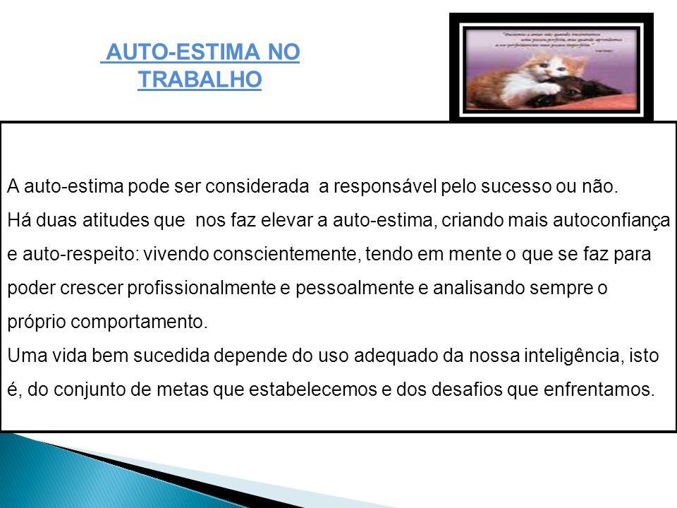 AUTO-ESTIMA NO TRABALHO