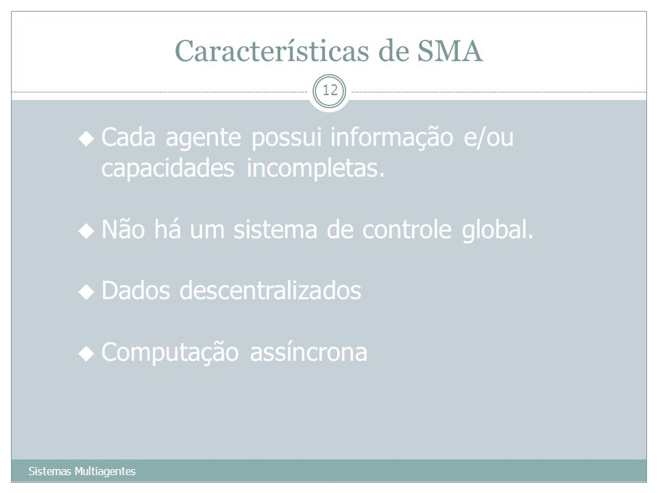 Características de SMA
