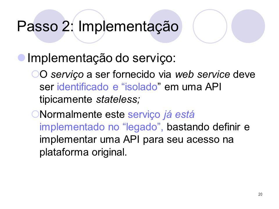 Passo 2: Implementação Implementação do serviço: