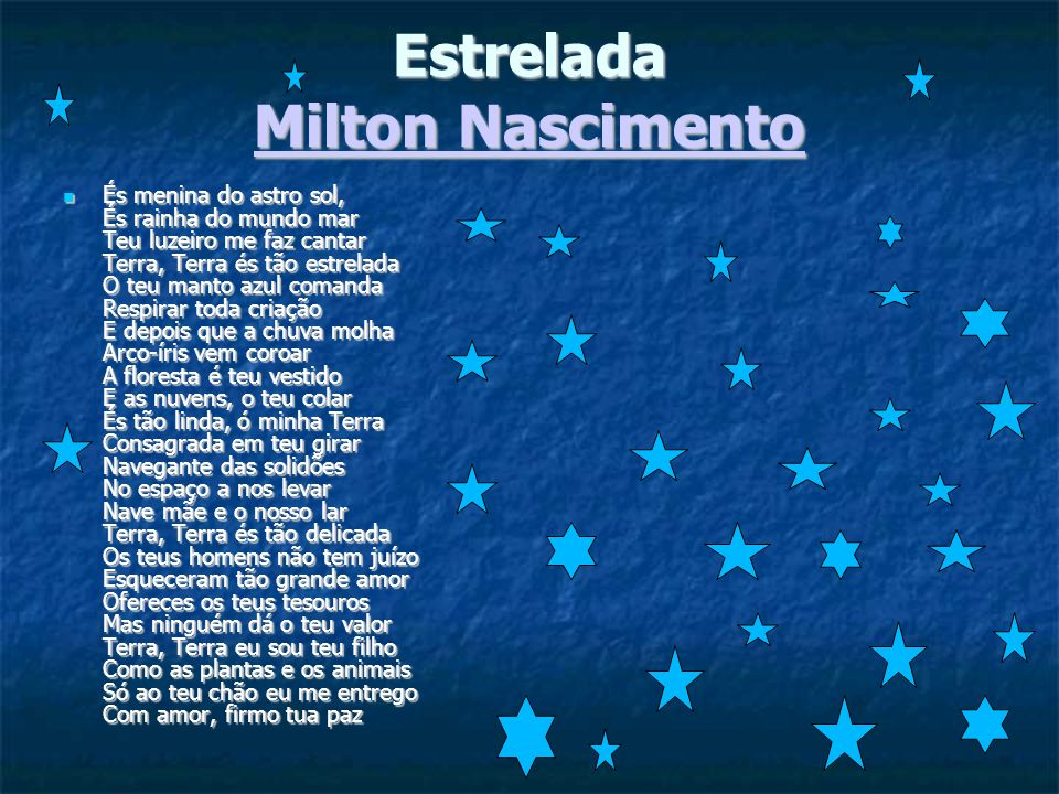 Estrelada Milton Nascimento