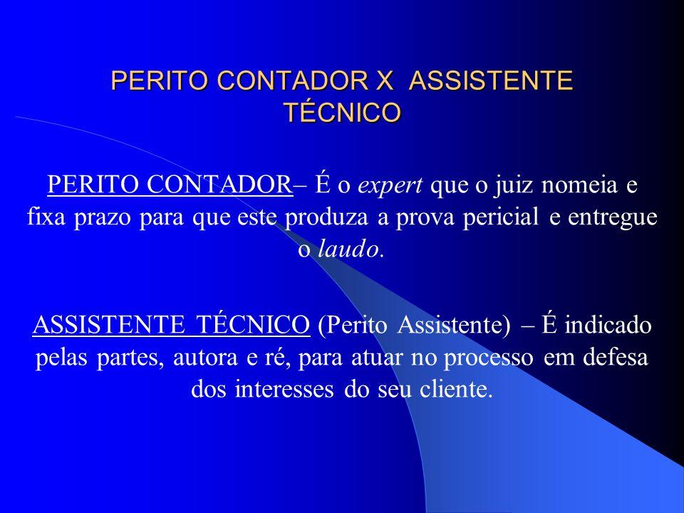 PERITO CONTADOR X ASSISTENTE TÉCNICO
