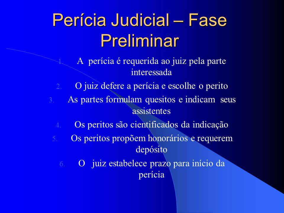 Perícia Judicial – Fase Preliminar
