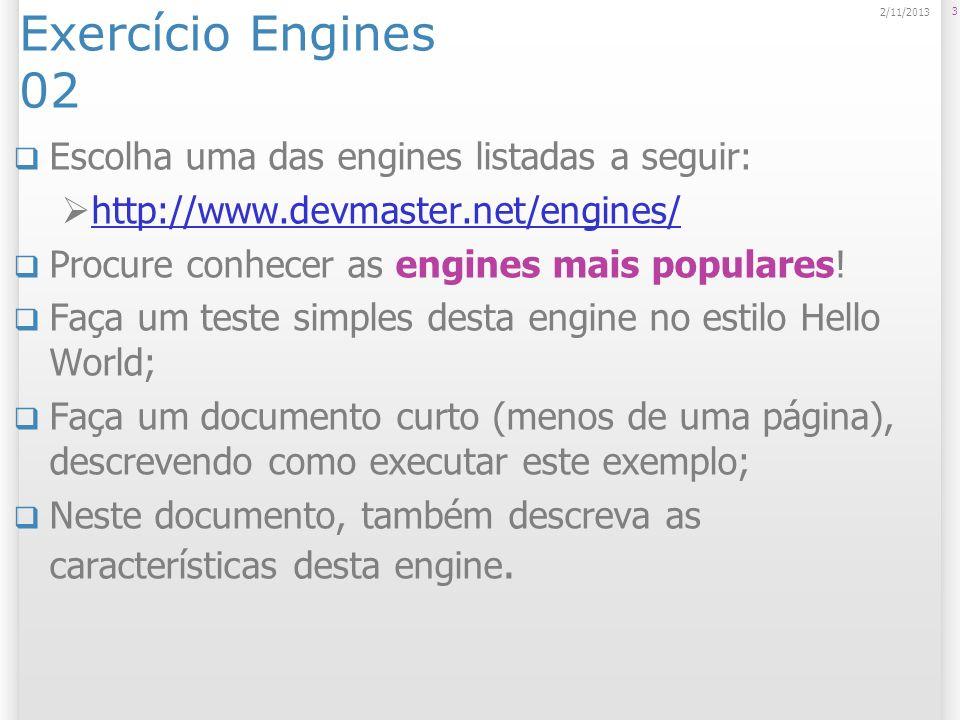 Exercício Engines 02 Escolha uma das engines listadas a seguir: