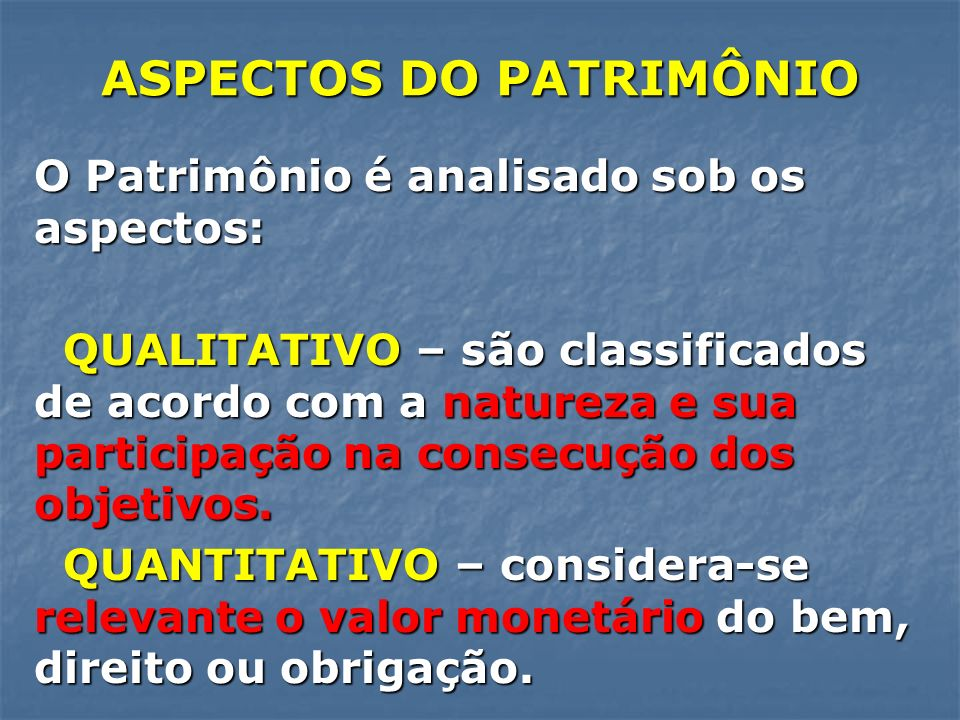 ASPECTOS DO PATRIMÔNIO