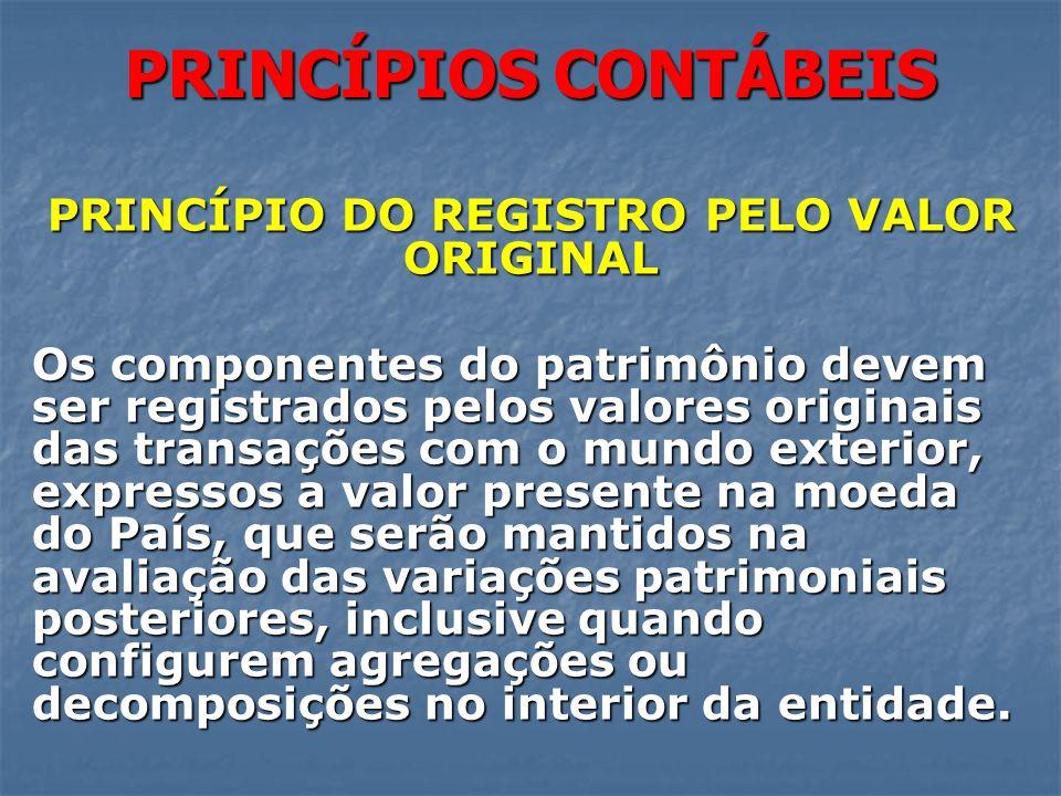 PRINCÍPIO DO REGISTRO PELO VALOR ORIGINAL