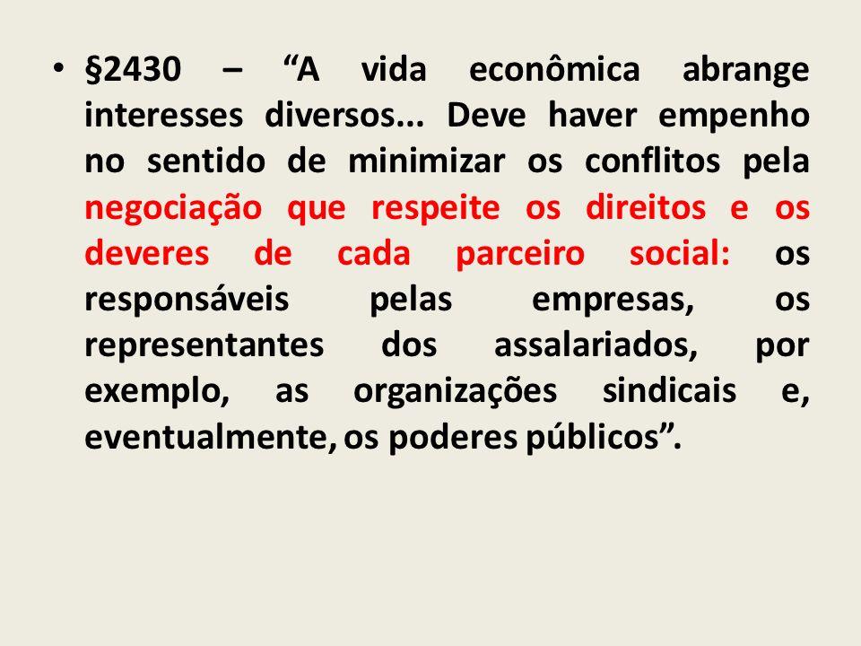 §2430 – A vida econômica abrange interesses diversos