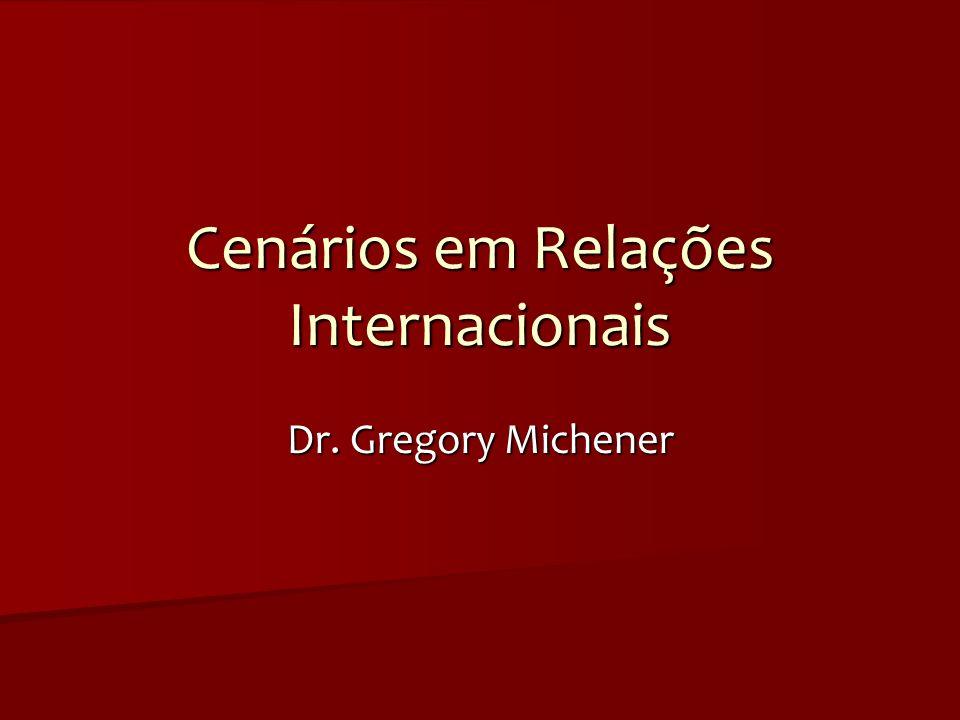 Cenários em Relações Internacionais
