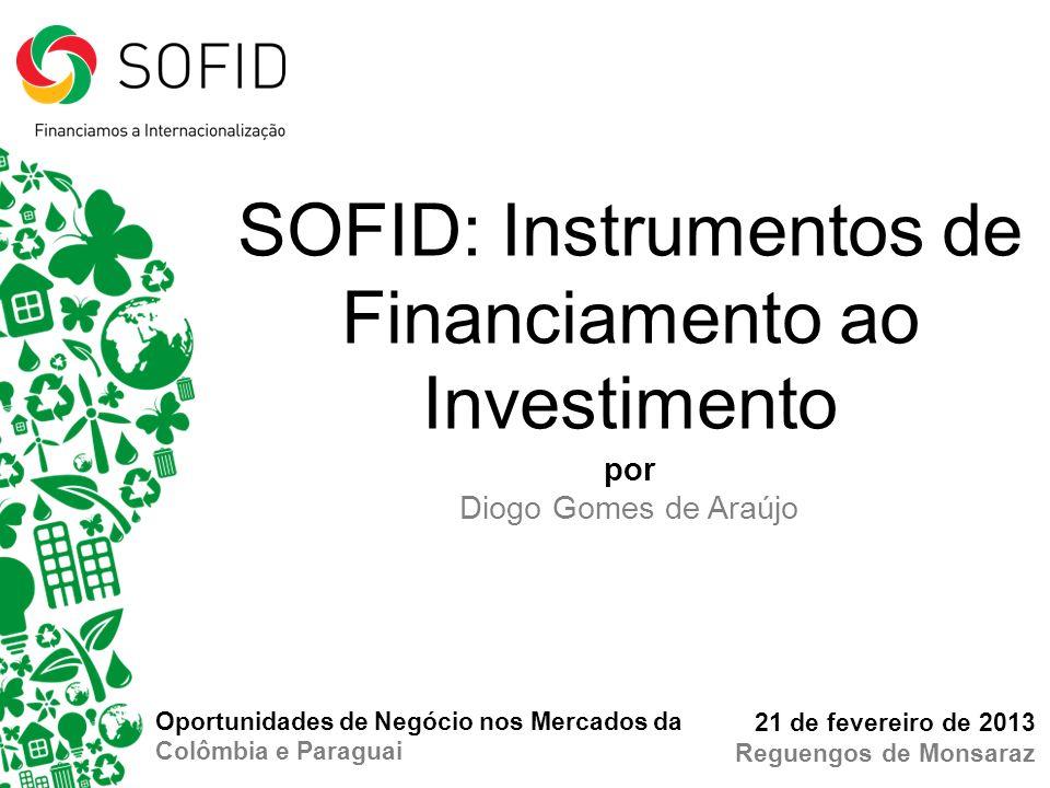 SOFID: Instrumentos de Financiamento ao Investimento