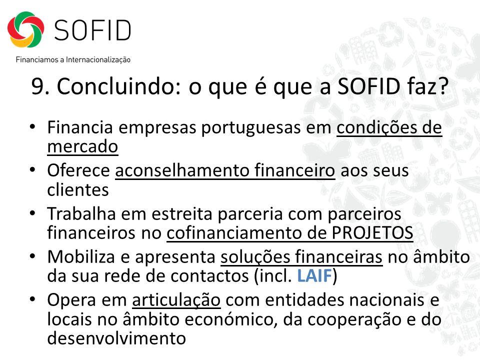 9. Concluindo: o que é que a SOFID faz