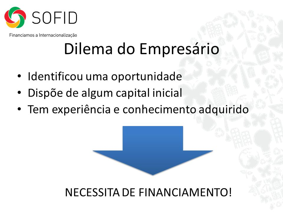 NECESSITA DE FINANCIAMENTO!