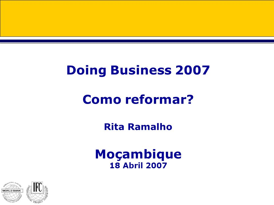 Doing Business 2007 Como reformar