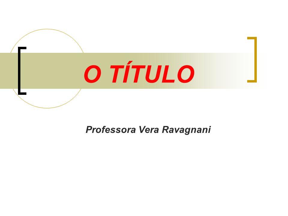 Professora Vera Ravagnani
