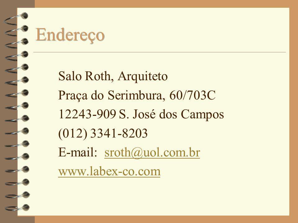 Endereço Salo Roth, Arquiteto Praça do Serimbura, 60/703C
