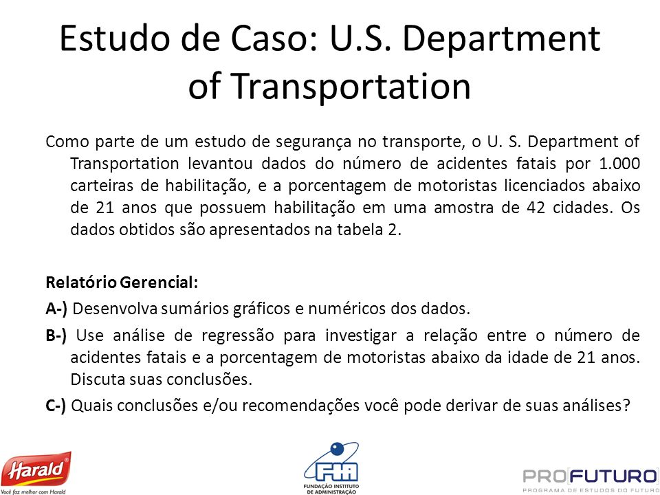 Estudo de Caso: U.S. Department of Transportation