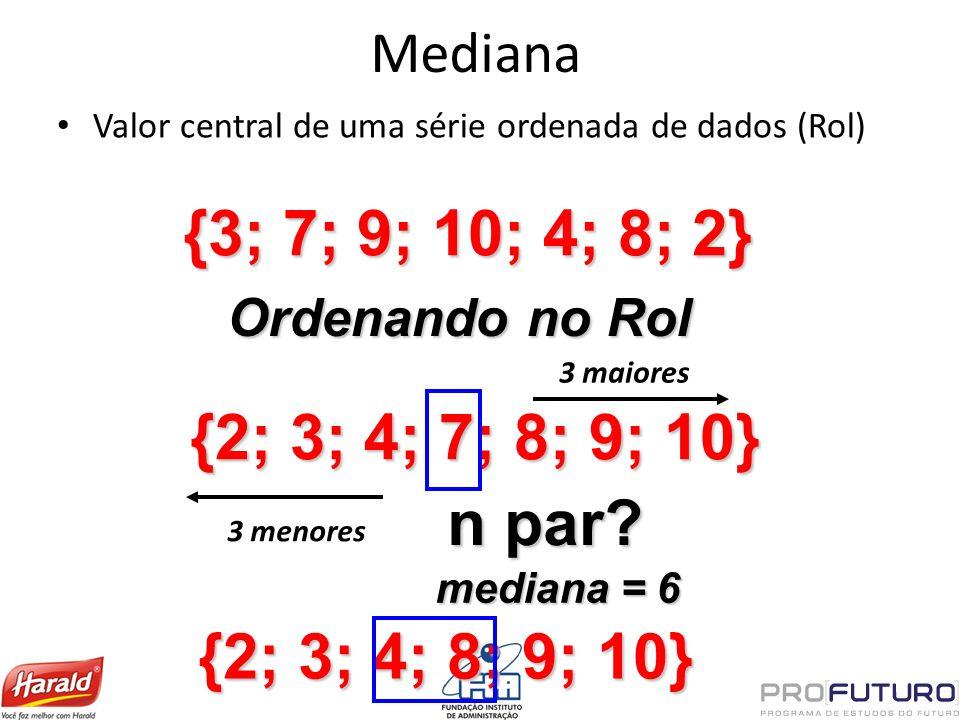{3; 7; 9; 10; 4; 8; 2} {2; 3; 4; 7; 8; 9; 10} n par