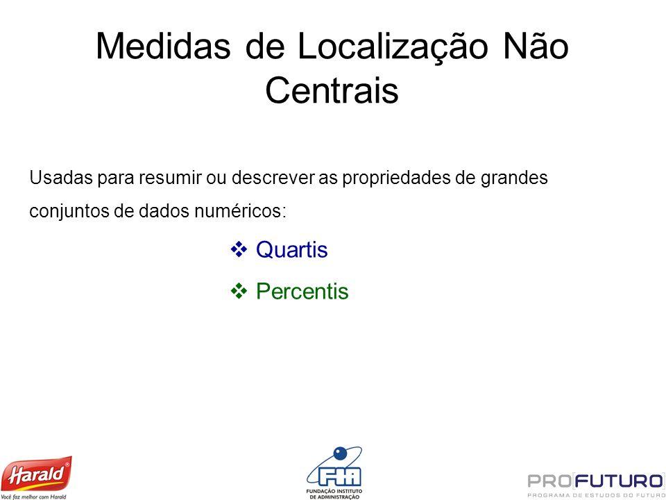 Medidas de Localização Não Centrais
