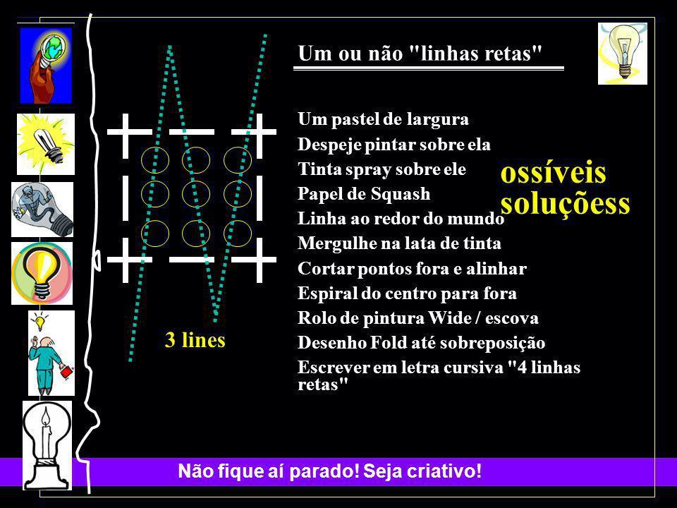 ossíveis soluçõess Um ou não linhas retas 3 lines