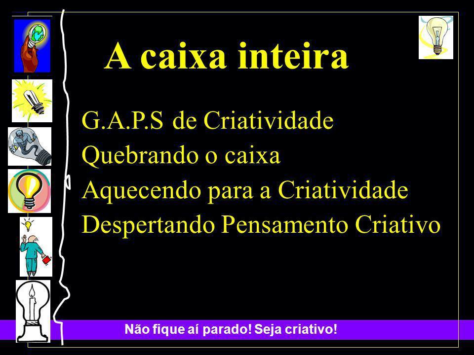 A caixa inteira G.A.P.S de Criatividade Quebrando o caixa
