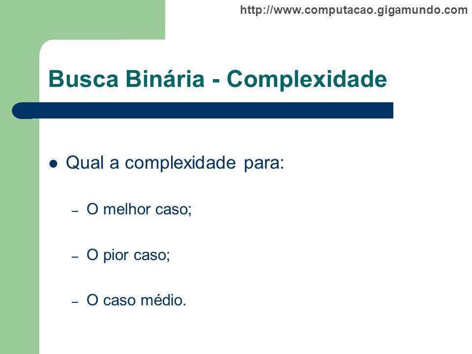 Busca Binária - Complexidade