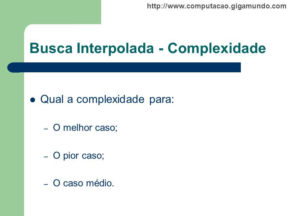 Busca Interpolada - Complexidade