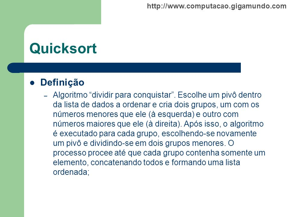 Quicksort Definição.