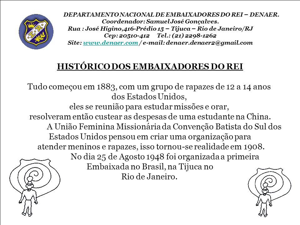 HISTÓRICO DOS EMBAIXADORES DO REI