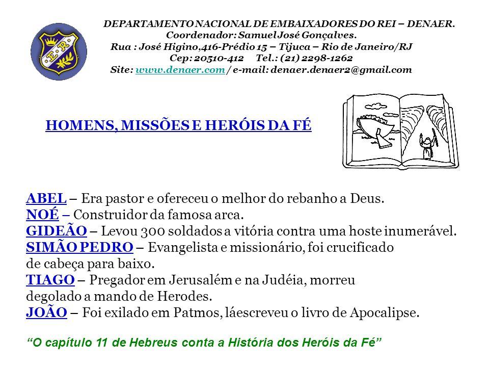 HOMENS, MISSÕES E HERÓIS DA FÉ