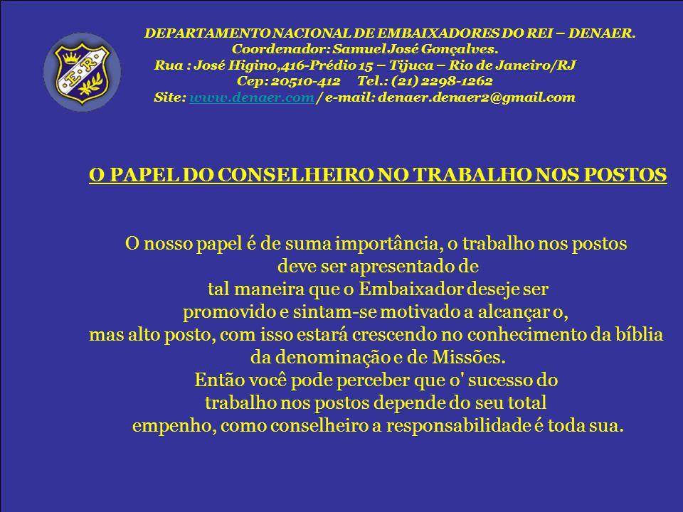 O PAPEL DO CONSELHEIRO NO TRABALHO NOS POSTOS