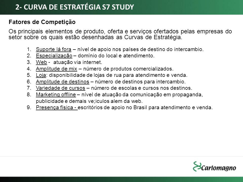 2- CURVA DE ESTRATÉGIA S7 STUDY